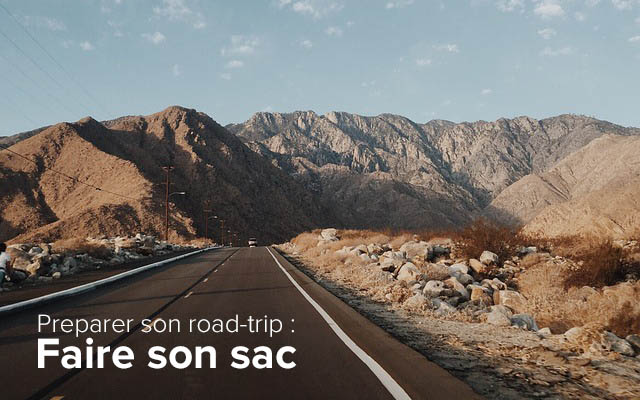 preparer son roadtrip : Faire son sac de voyage